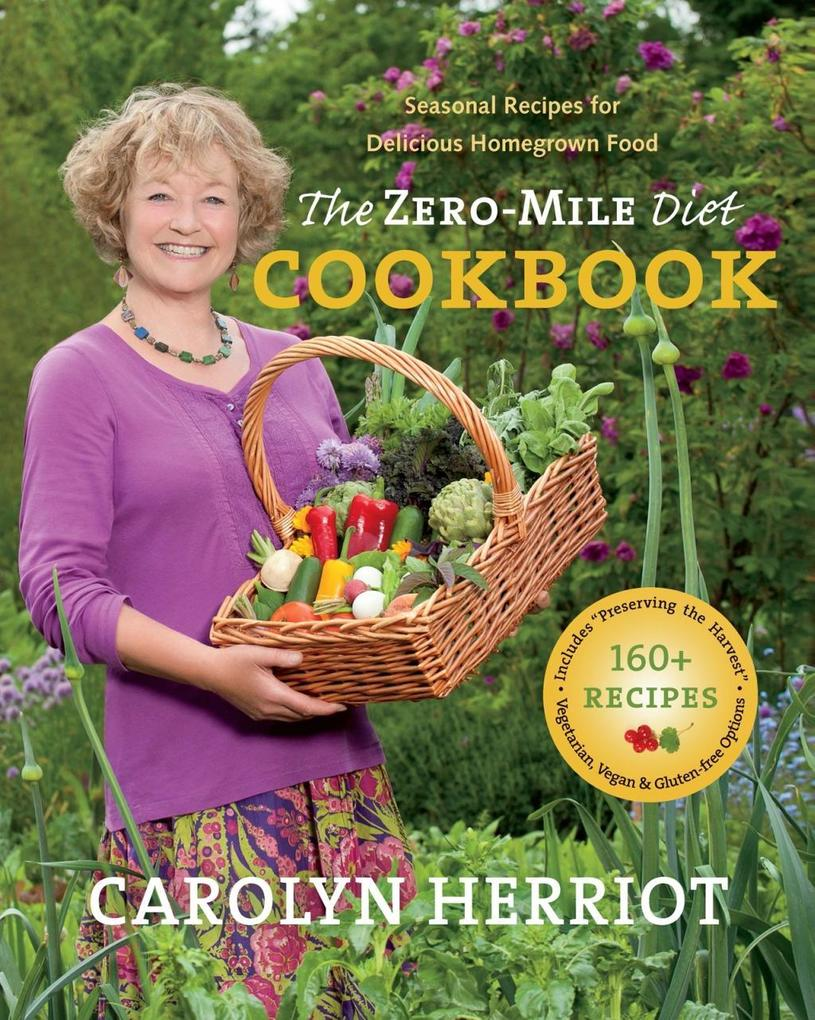 The Zero-Mile Diet Cookbook als eBook Download ...