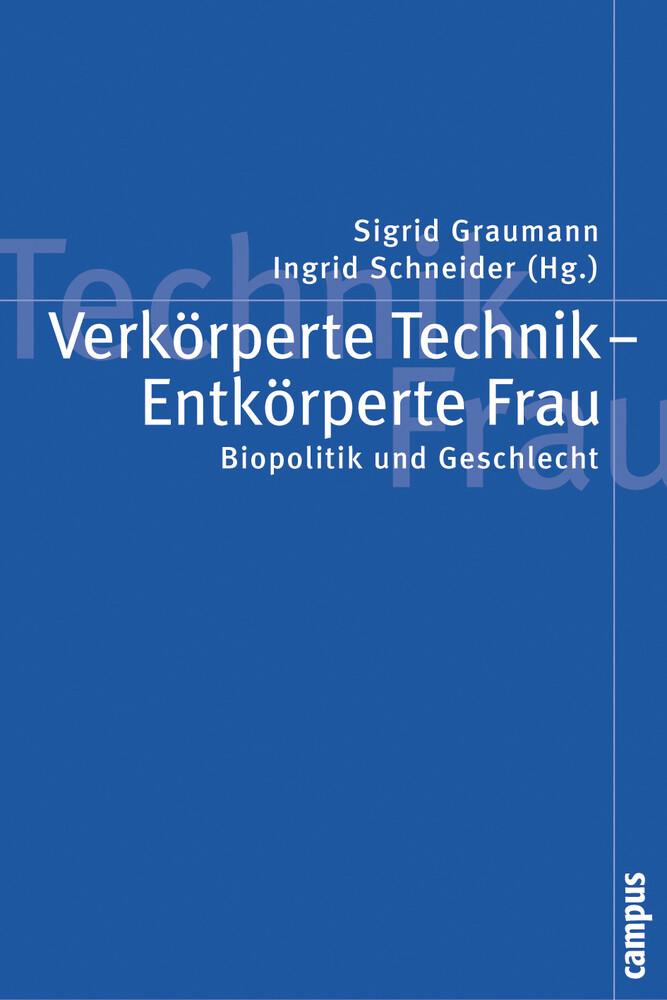 Verkörperte Technik - Entkörperte Frau als Buch...