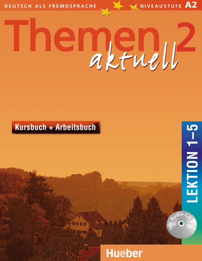 Themen aktuell 2. Kursbuch und Arbeitsbuch. Lektion 1 - 5 als Buch