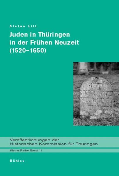 Juden in Thüringen in der Frühen Neuzeit (1520-1650) als Buch