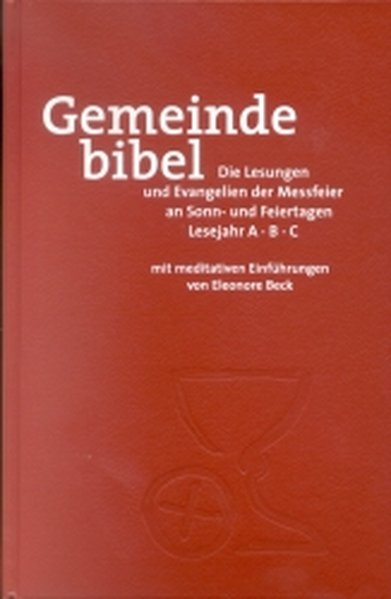 Gemeindebibel. Lesejahr A B C als Buch