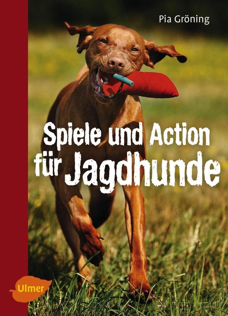 Spiele und Action für Jagdhunde als eBook Downl...