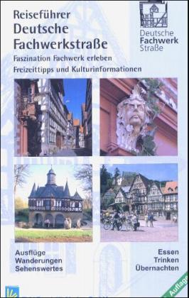 Reiseführer Deutsche Fachwerkstraße als Buch