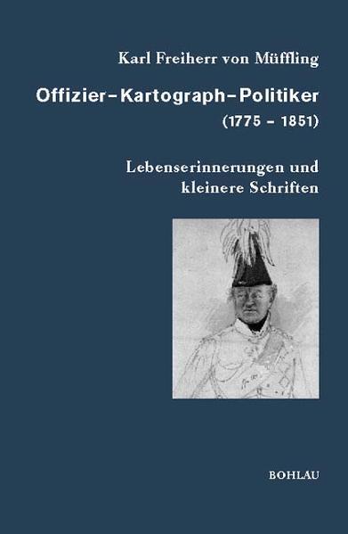 Offizier - Kartograph - Politiker (1775-1851) als Buch
