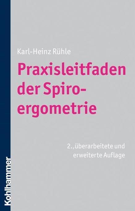 Praxisleitfaden der Spiroergometrie als Buch