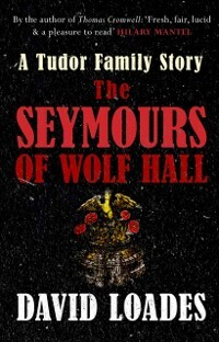 Seymours of Wolf Hall als eBook Download von Da...