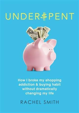 Underspent als eBook Download von Rachel Smith