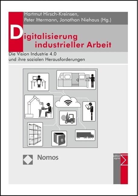 Digitalisierung industrieller Arbeit als Buch von