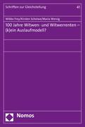 100 Jahre Witwen- und Witwerrenten - (k)ein Auslaufmodell?