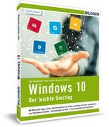 Windows 10 - Der leichte Umstieg
