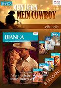 Mein Leben - mein Cowboy!