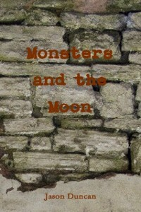 Monsters And The Moon als eBook Download von Ja...