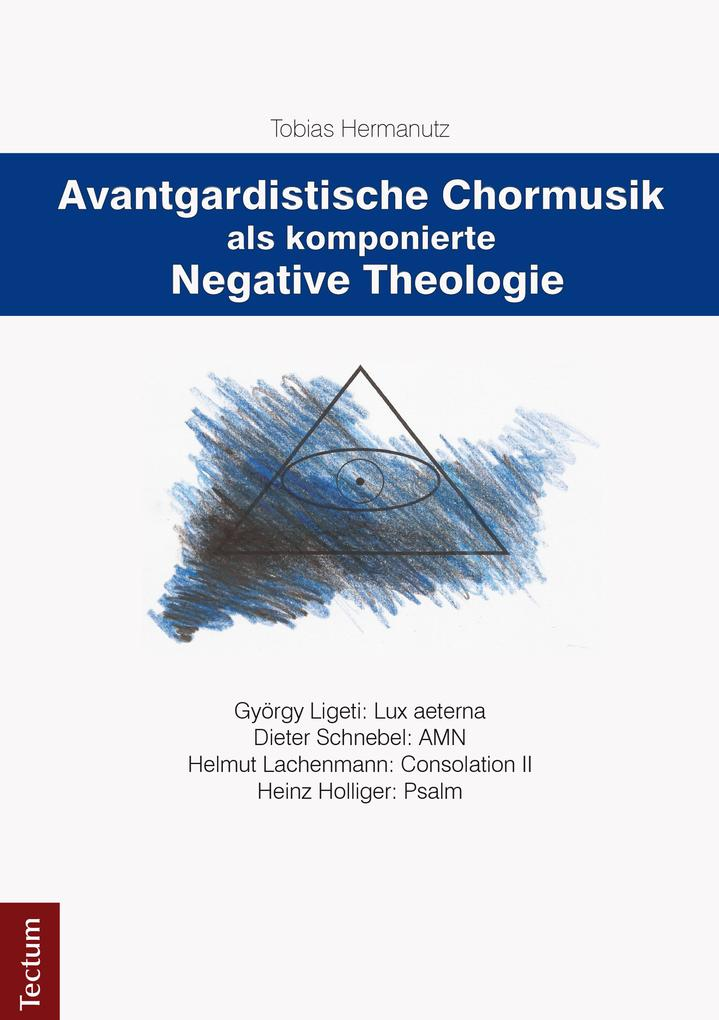 Avantgardistische Chormusik als komponierte Neg...