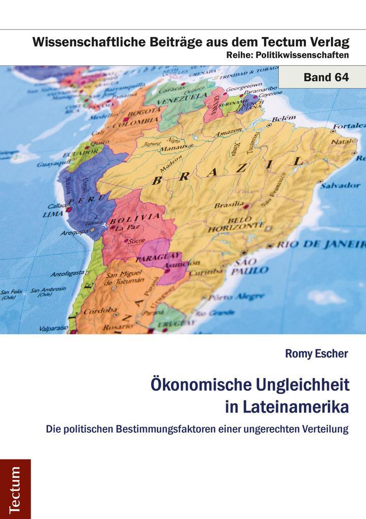 Ökonomische Ungleichheit in Lateinamerika als e...