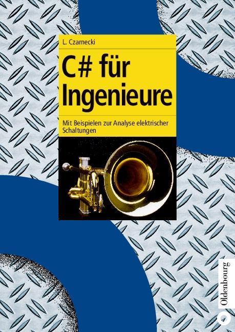 C# für Ingenieure als eBook Download von Lothar...