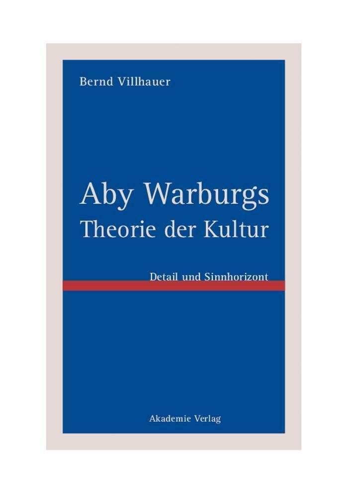 Aby Warburgs Theorie der Kultur als eBook Downl...