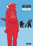 Die Alten Knacker 02. Bonnie und Pierrot