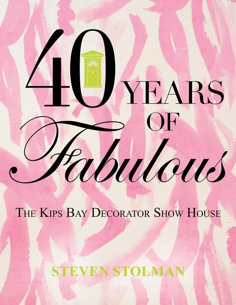 40 Years of Fabulous als eBook Download von Ste...