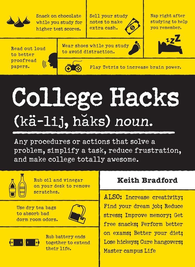 College Hacks als eBook Download von Keith Brad...