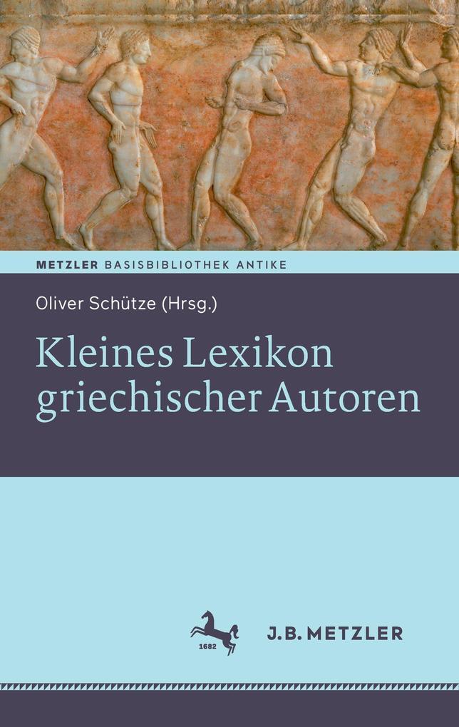 Kleines Lexikon griechischer Autoren als Buch von