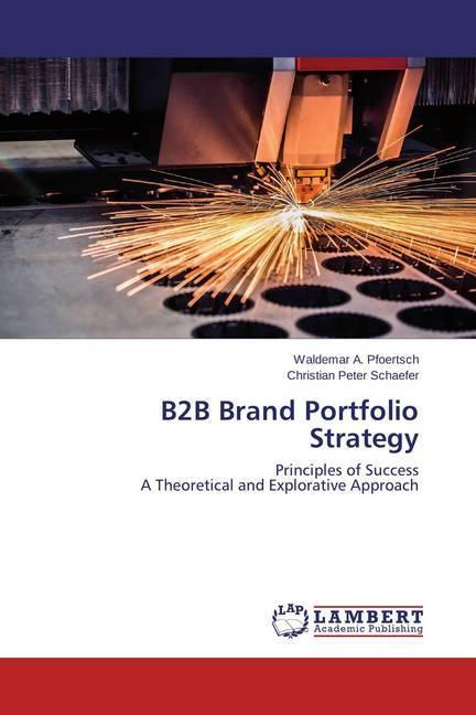 B2B Brand Portfolio Strategy als Buch von Walde...