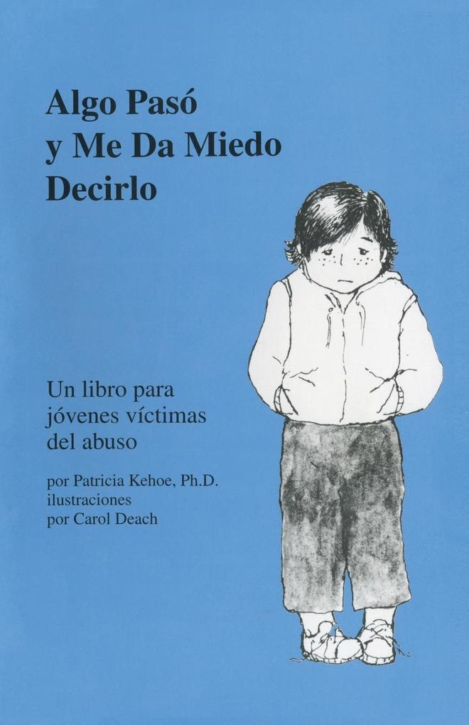 Algo Pasó Y Me Da Miedo Decirlo als Taschenbuch