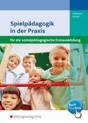 Spielpädagogik in der Praxis. Schülerband