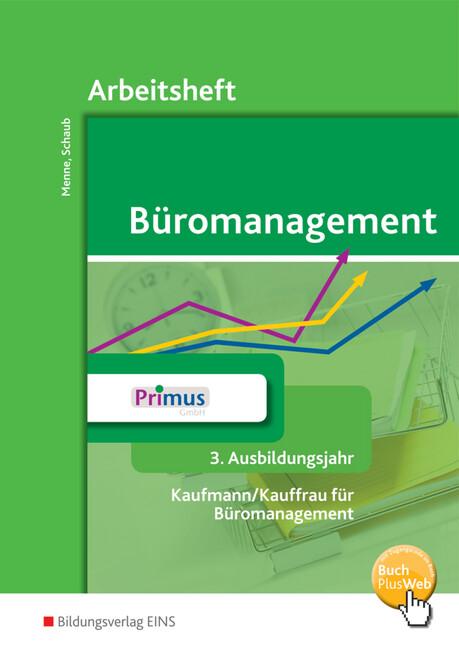 Büromanagement. 3. Ausbildungsjahr. Arbeitsheft als Buch