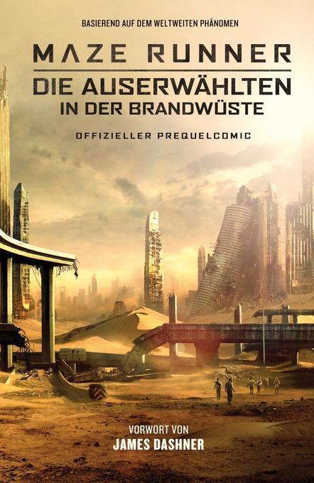 Maze Runner 02: Die Auserwählten in der Brandwüste - Offizieller Prequel-Comic als Taschenbuch