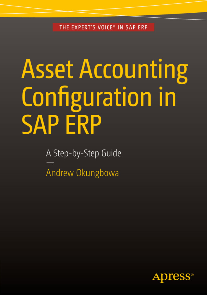 Asset Accounting Configuration in SAP ERP als B...