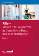 RiRe - Risiken und Ressourcen in Gesundheitsdienst und Wohlfahrtspflege Band 2