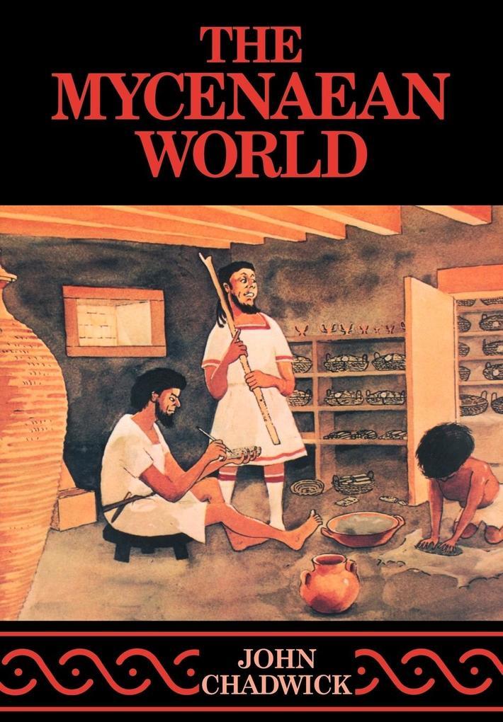 The Mycenaean World als Buch