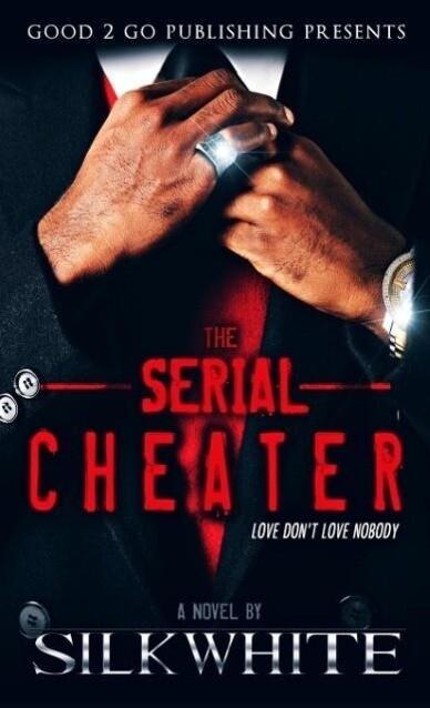 Serial Cheater als Buch von Silk White