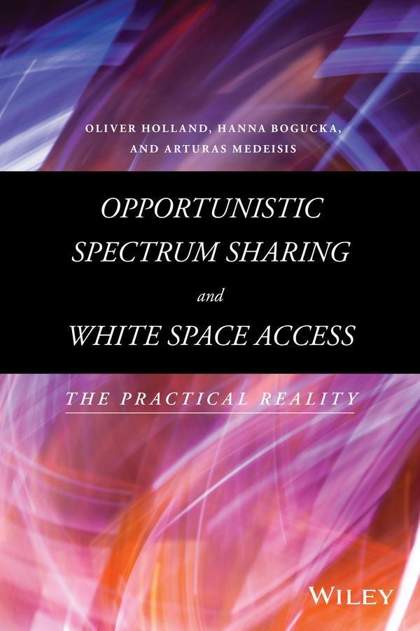 Opportunistic Spectrum Sharing and White Space ...