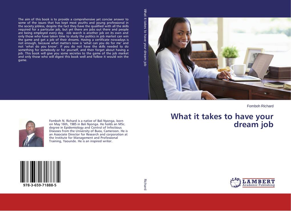 What it takes to have your dream job als Buch v...