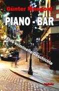 Piano-Bar - Eine kriminelle Geschichte