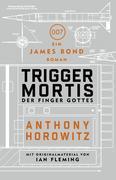 James Bond: Trigger Mortis - Der Finger Gottes
