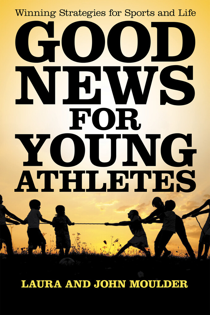 Good News for Young Athletes als eBook Download...