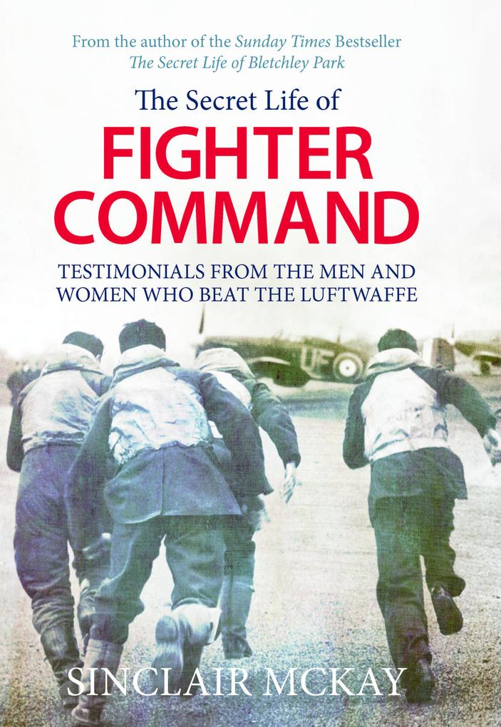 The Secret Life of Fighter Command als eBook Do...