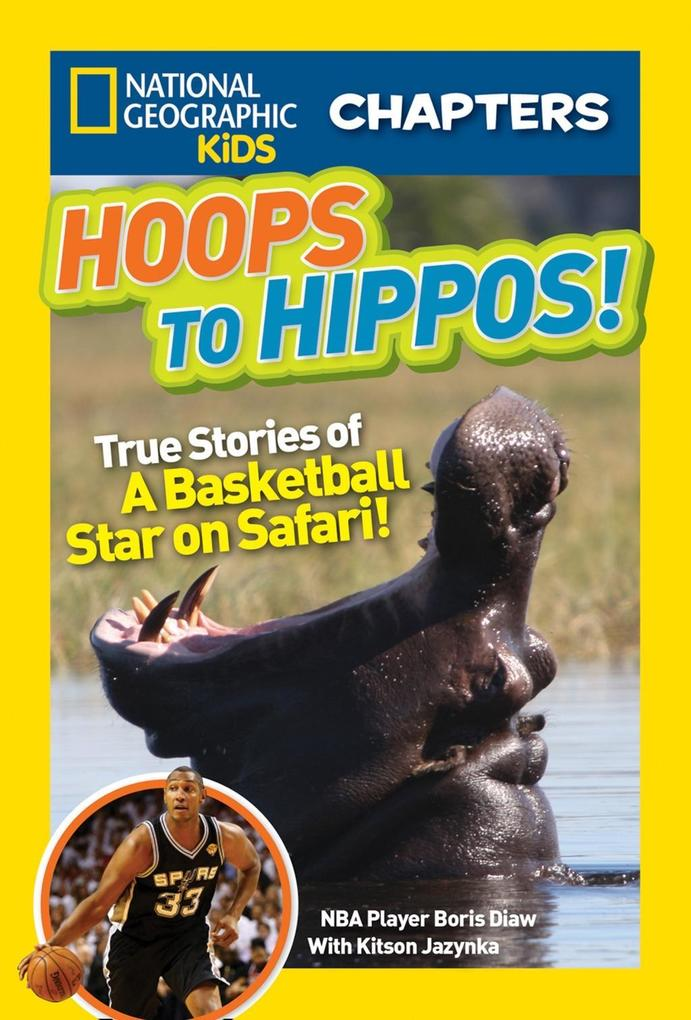 National Geographic Kids Chapters: Hoops to Hip...