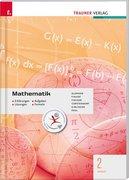 Mathematik 2 BAKIP - Erklärungen, Aufgaben, Lösungen, Formeln