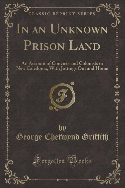 In an Unknown Prison Land als Taschenbuch von G...