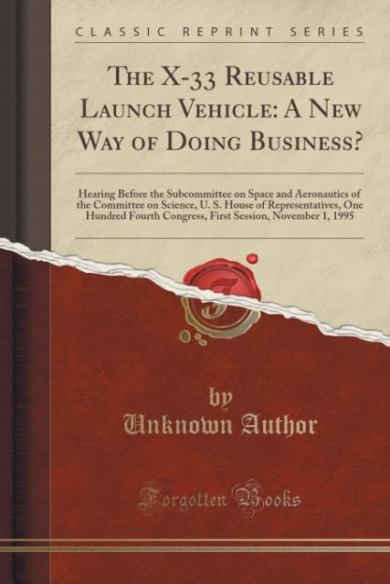 The X-33 Reusable Launch Vehicle als Taschenbuc...