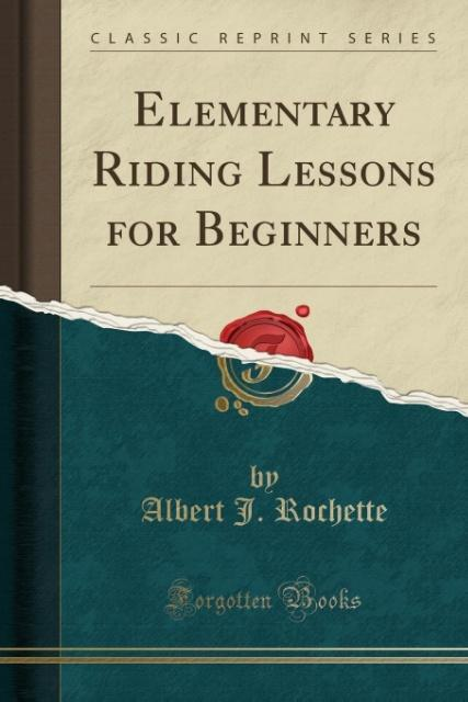 Elementary Riding Lessons for Beginners (Classi...