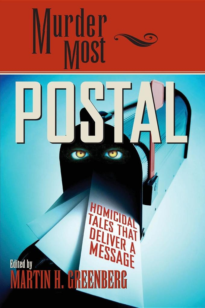 Murder Most Postal: Homicidal Tales That Deliver a Message als Taschenbuch