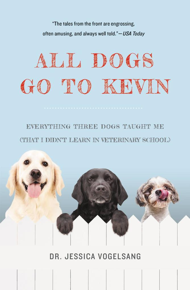All Dogs Go to Kevin als eBook Download von Jes...