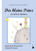 Der Kleine Prinz. Le Petit Prince