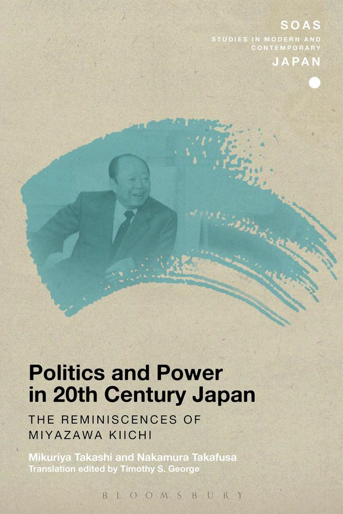 Politics and Power in 20th-Century Japan: The R...