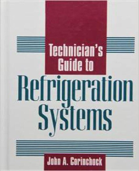Technician's Guide to Refrigeration Systems als Buch