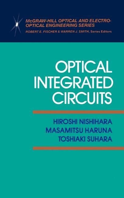 Optical Integrated Circuits als Buch
